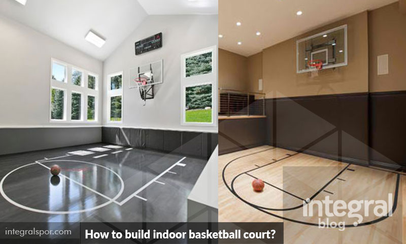 How to build indoor basketball court for Gym / home / garage?